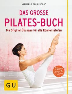 Das große Pilates-Buch von Bimbi-Dresp,  Michaela