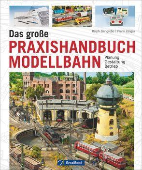 Das große Praxishandbuch Modellbahn von Zarges,  Frank, Zinngrebe,  Ralph