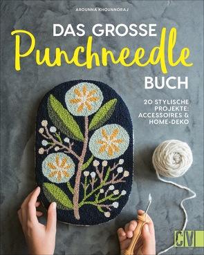 Das große Punchneedle-Buch von Korch,  Katrin Dr.