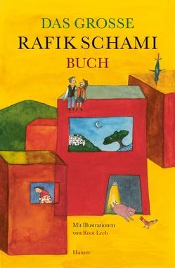 Das große Rafik Schami-Buch von Leeb,  Root, Schami,  Rafik
