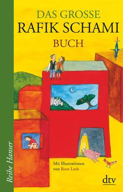 Das große Rafik Schami Buch von Leeb,  Root, Schami,  Rafik