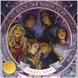 Das große Reich der Sieben Höfe-Fanbuch von Ernst,  Alexandra, Maas,  Sarah J.