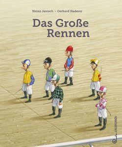 Das große Rennen von Haderer,  Gerhard, Janisch,  Heinz