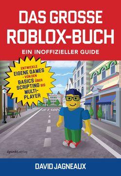Das große Roblox-Buch von Jagneaux,  David, Schmithäuser,  Michael