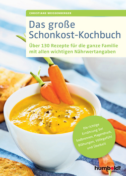 Das große Schonkost-Kochbuch von Weißenberger,  Christiane