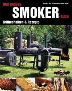Das große Smoker-Buch von Aschenbrandt,  Karsten, Jaeger,  Rudolf
