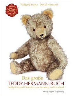 Das große Teddy Hermann-Buch von Froese,  Wolfgang, Hentschel,  Daniel