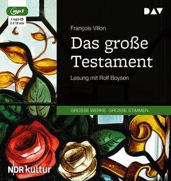 Das große Testament von Boysen,  Rolf, Villon,  Francois, Widmer,  Walter