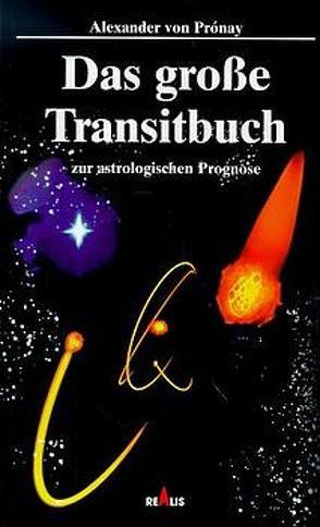 Das grosse Transitbuch von Pronay,  Alexander von