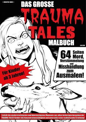Das große TRAUMA-TALES-Malbuch von Kaschte,  Alexander, Zhuravleva,  Julia