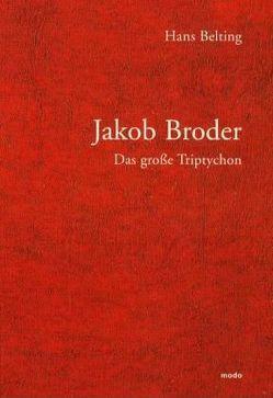 Das grosse Triptychon von Belting,  Hans, Broder,  Jakob, Morat,  Armin, Reising,  Gerd