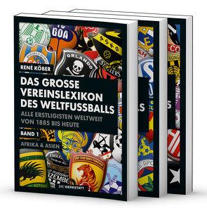 Das große Vereinslexikon des Weltfußballs von Köber,  René