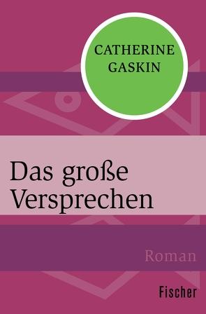 Das große Versprechen von Gaskin,  Catherine, Lepsius,  Susanne