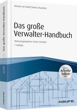 Das große Verwalter-Handbuch – inkl. Arbeitshilfen online von Hauff,  Michael von, Musielack,  Hanno