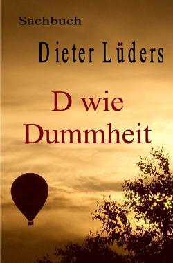Das grosse Volkswissen / D wie Dummheit von Lüders,  Dieter