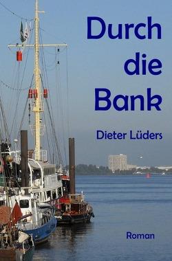 Das grosse Volkswissen / Durch die Bank von Lüders,  Dieter