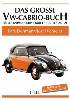 Das große VW-Cabrio-Buch von Döhmann,  Lars/ Niemeier