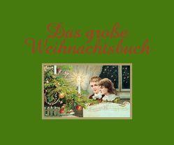 Das große Weihnachtsbuch von Kupfer,  Traudl