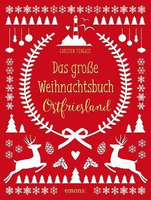 Das große Weihnachtsbuch Ostfriesland von Tergast,  Carsten