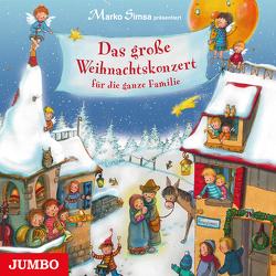 Das große Weihnachtskonzert für die ganze Familie von Simsa,  Marko