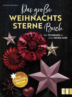 Das große Weihnachtssterne-Buch von Brix,  Corinna Teresa, Korch,  Katrin Dr., Lühning,  Karen, Schnappinger,  Christine