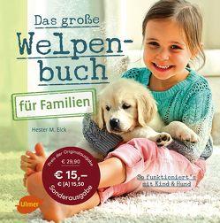 Das große Welpenbuch für Familien von Eick,  Hester M.