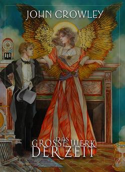 Das grosse Werk der Zeit von Crowley,  John