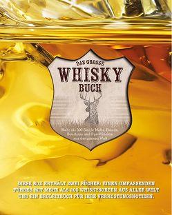 Das große Whisky Buch (im Schuber) von Clark,  Joe, Derrick,  Stuart