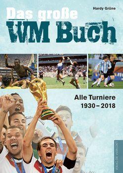 Das große WM-Buch von Grüne,  Hardy