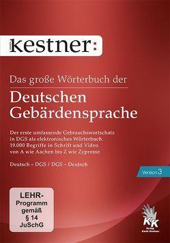Das große Wörterbuch der Deutschen Gebärdensprache 3 von Hollmann,  Tiemo, Kestner,  Karin