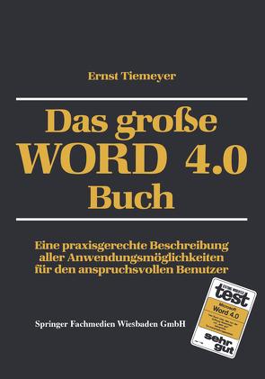 Das große WORD 4.0 Buch von Tiemeyer,  Ernst
