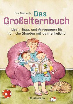 Das Großelternbuch von Köchl-König,  Edda, Meinerts,  Eva