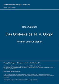 Das Groteske bei N. V. Gogol'. Formen und Funktionen von Günther,  Hans