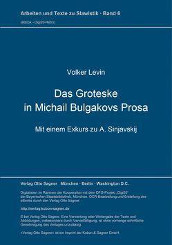 Das Groteske in Michail Bulgakovs Prosa von Levin,  Volker