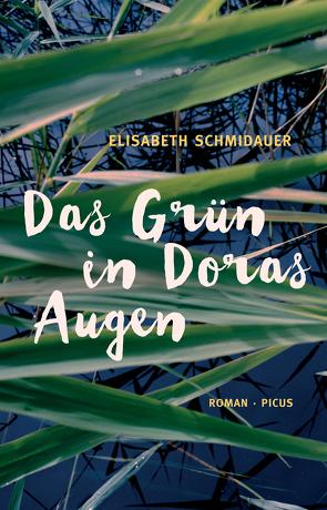 Das Grün in Doras Augen von Schmidauer,  Elisabeth