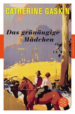 Das grünäugige Mädchen von Gaskin,  Catherine, Krausskopf,  Karin S.