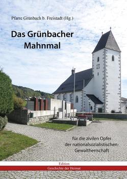 Das Grünbacher Mahnmal von Steinmassl,  Franz