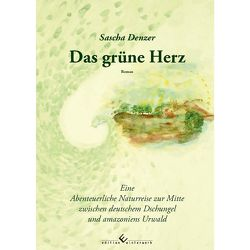 Das grüne Herz von Denzer,  Sascha