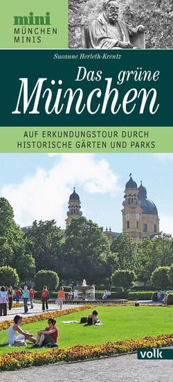 Das grüne München von Herleth-Krentz,  Susanne