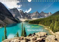 """Das """"grüne"""" Nordamerika – Kanada und USA (Wandkalender 2019 DIN A4 quer) von Lindl,  Stefan"""