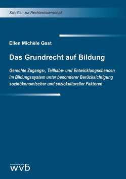 Das Grundrecht auf Bildung von Gast,  Ellen Michèle