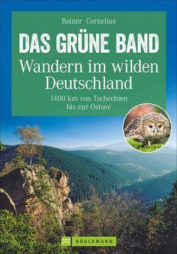 Das Grüne Band – Wandern im wilden Deutschland von Cornelius,  Reiner