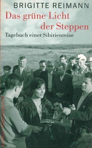 Das grüne Licht der Steppen von Billhardt,  Thomas, Reimann,  Brigitte