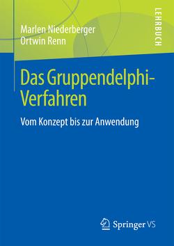 Das Gruppendelphi-Verfahren von Niederberger,  Marlen, Renn,  Ortwin