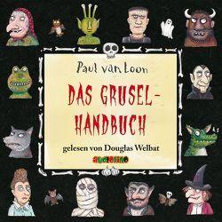 Das Gruselhandbuch von van Loon,  Paul, Welbat,  Douglas