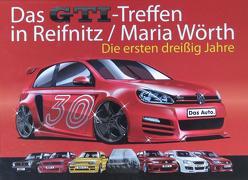 Das GTI-Treffen in Reifnitz / Maria Wörth von Horn,  Helmut, Piech,  Ferdinand K