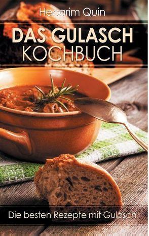 Das Gulaschkochbuch von Quin,  Hecarim