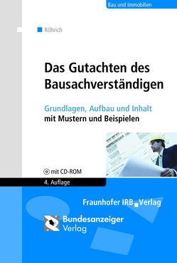 Das Gutachten des Bausachverständigen von Röhrich,  Lothar