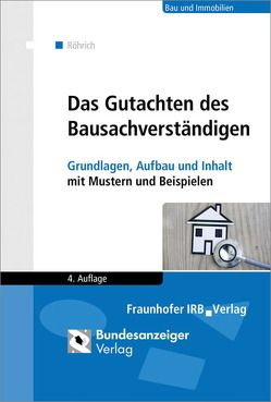 Das Gutachten des Bausachverständigen. von Röhrich,  Lothar