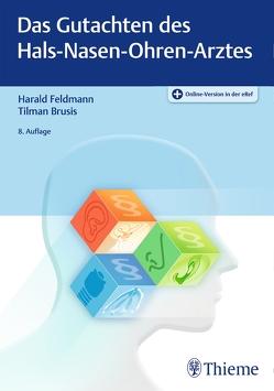 Das Gutachten des Hals-Nasen-Ohren-Arztes von Brusis,  Tilman, Feldmann,  Harald